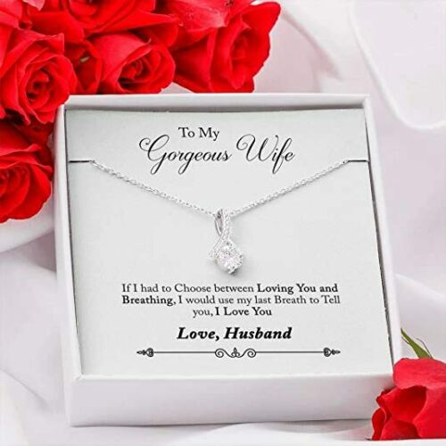 To My Gorgeous Wife I Love You, Alluring Beauty Necklace,Perfect for Birthday